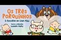 Os três Porquinhos – O retorno do Lobo Mau