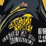Garotos podres + statues on fire + malvina