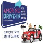 Amor no drive-in por favor, não me covid – Evento Drive-in