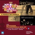 A magia da dança – Bachiana Filarmônica Sesi-SP, com o maestro João Carlos Martins – Live