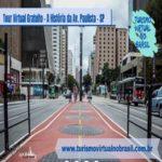 A História da Avenida Paulista em São Paulo – Tour Virtual