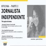 Oficina Jornalista Independente 2 – Evento Online