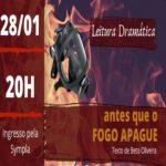 Antes que o fogo apague – leitura dramática – Evento Online