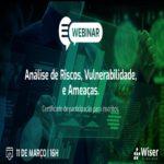 Análise de Riscos, Ameaças e Vulnerabilidades – Evento Online