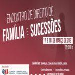 Encontro de Direito de Família e Sucessões – Evento Online