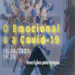 O Emocional e a Covid-19