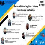 Semana de Webinars Legislativo – Equipes e Desenvolvimento, Uma Nova Visão – Evento Online