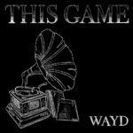 """Cantor WAYD, nova promessa do Rock, lança o single """"THIS GAME"""""""