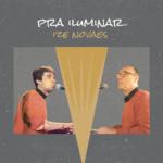 """Ize Novaes lança seu disco """"Pra Iluminar"""""""