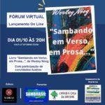 """Lançamento do livro """"Sambando em Verso, em prosa"""", de Wesley Nóog, em Fórum Virtual pela plataforma ZOOM"""